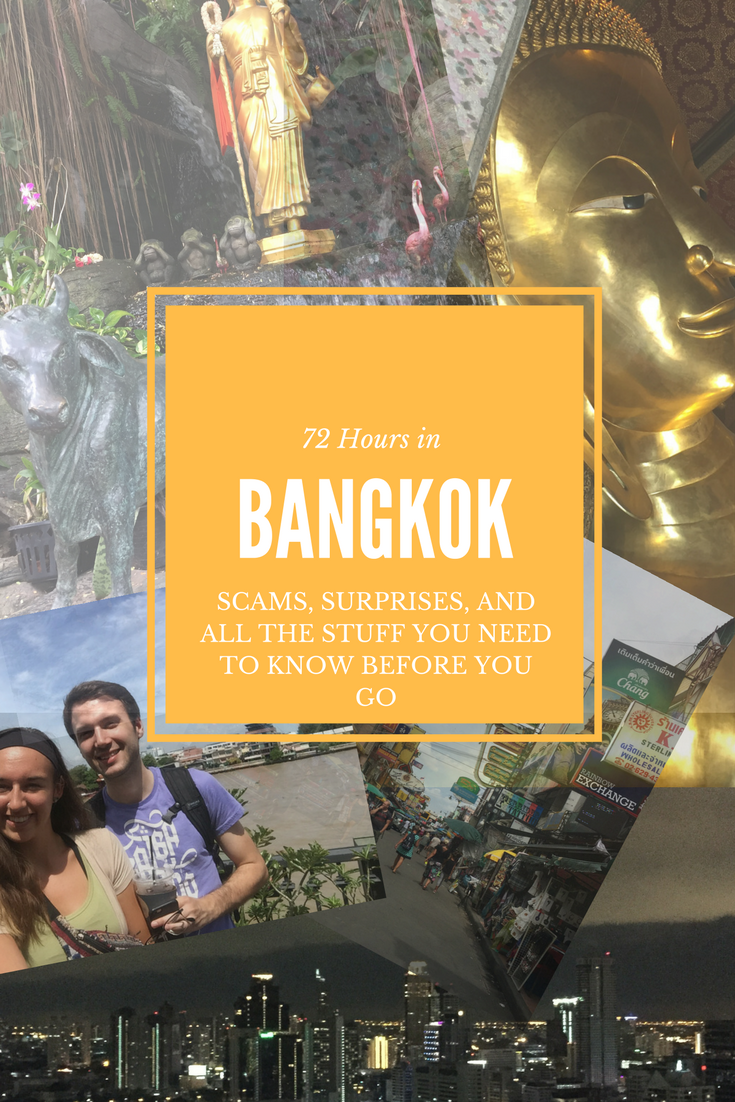 72 Hours in Bangkok; Scams, Surprises, and Everything You Need to Know Before You Go