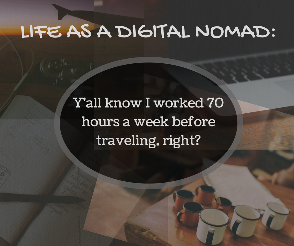 Life as a Digital Nomad