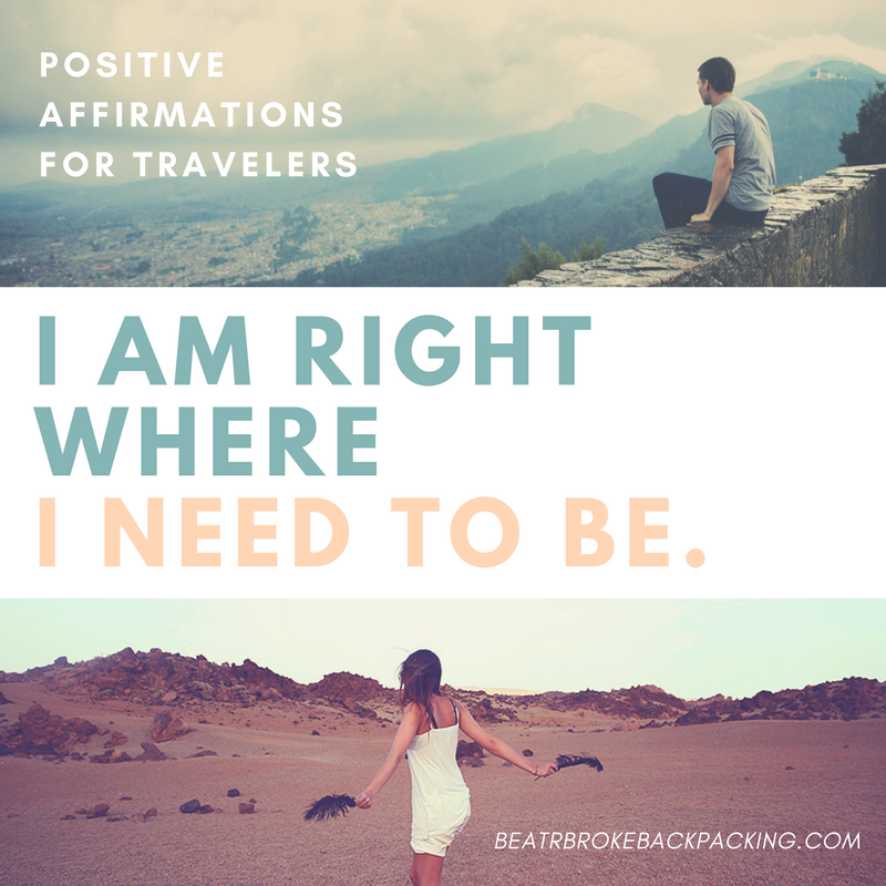 i am right where i need to be - positive affirmations for travelers