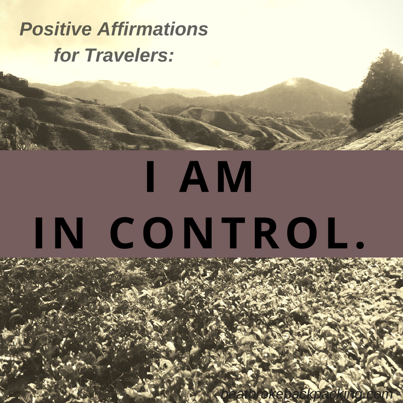 i am in control - positive affirmations for travelers